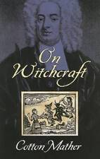 On Witchcraft by Cotton Mather (Paperback, 2005)