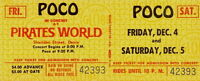 POCO 1969 PICKIN' UP THE PIECES TOUR UNUSED PIRATES WORLD TICKET / NMT 2 MINT