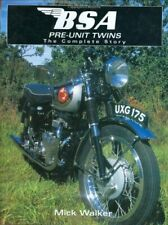 BSA Pre-unit Twins: The Complete Story (Motoclassics) by Walker, Mick Hardback