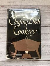 Vintage Chafing Dish Cookery Cookbook 1950 1950's Housewife Recipes Signed