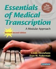 Essentials of Medical Transcription: A Modular Approach, Revised 2nd Edition, Fr