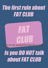 Fat Club - Fight Club Style Diet SW WW Card~ Potty Mouth Cards - PM-WL1514
