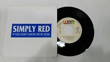 """SIMPLY RED -IF YOU DON'T KNOW ME BY NOW 7""""  SPANISH PROMOTIONAL"""