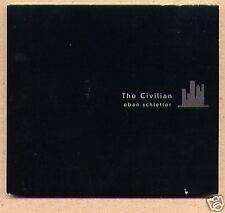 """EBAN SCHLETTER, """"The Civilian"""" CD, Netherota, 2000"""