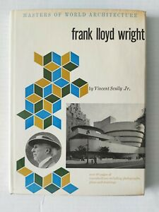 Masters Of World Architecture : Frank Lloyd Wright by Vincent Scully Jr. 1960