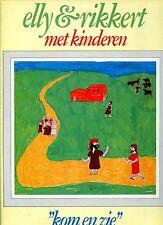 ELLY & RIKKERT met kinderen KOM EN ZIE 1981 ex lp