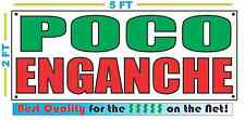 POCO ENGANCHE Full Color Banner Sign NEW XXL Size Best Quality for the $ CAR LOT