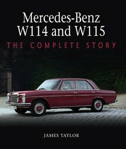 Mercedes-Benz W114 and W115 book 200 220 230 240 250 280