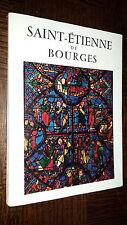 SAINT-ETIENNE DE BOURGES - Architecture et vitraux - 1954