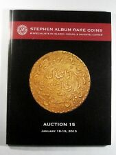 STEPHEN ALBUM RARE COINS CATALOG AUCTION 15 Jan. 18-19, 2013
