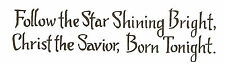 Christmas Quote Follow The Star Wood Mounted Rubber Stamp NORTHWOODS D9283 New