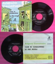 LP 45 7'' ANGELO CECCHELIN Case in condominio Le due mogli 1963 no cd mc (QI1)