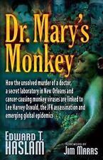 Edward Haslam  Dr. Mary's Monkey   PB  2007 1st edition