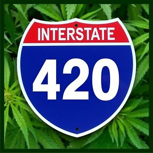 Interstate 420 Sign - Aluminum Highway Plaque - Fun Stoner Gift - Cannabis Decor