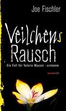 Veilchens Rausch: Ein Fall für Valerie Mauser. Alpenkrimi (HAYMON TASCHENBUCH) v
