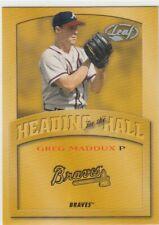 New listing GREG MADDUX LEAF HEADING FOR THE HALL OF FAME HOF GOLD BRAVES CUBS 2002 02