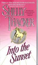 BUY 2 GET 1 FREE Into the Sunset by Shelly Thacker (1999, Paperback)