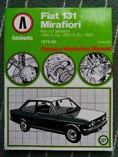 FIAT 131 MIRAFIORI,1300,1600,1800 L,CL,S,AUTOBOOKS WORKSHOP MANUAL 1975-1980