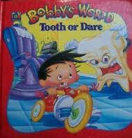 Tooth or Dare (Bobby's World) - Hardcover By Kidd, Ronald - GOOD