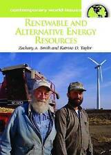 Renewable and Alternative Energy Resources: A Reference Handbook (Contemporary W