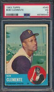 1963 Topps #540 Bob Roberto Clemente Pittsburgh Pirates HOF PSA 3 VG