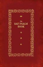Bay Psalm Book by Richard Mather (2011, Paperback)