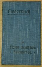 Sehr selten! Liederbuch der Freien Deutschen `Heilsarmee` 1912 Lüdenscheid