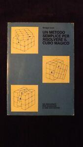 Bridget Last: Metodo semplice per risolvere il cubo magico