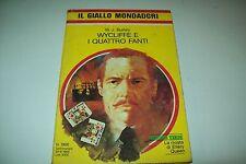 IL GIALLO MONDADORI 1908-W.J.BURLEY-WYCLIFFE E I QUATTRO FANTI 1985+ISAAC ASIMOV