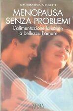MENOPAUSA SENZA PROBELEMI - N. SORRENTIO - A. BOSETTI