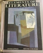 Elements of Literature and Elements of Language, Grade 12 Sixth Course by...