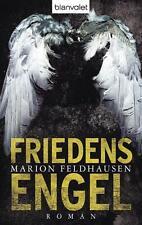 Friedensengel von Marion Feldhausen, UNGELESEN