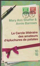 Le Cercle Litteraire Des Amateurs D'épluchures De Patates - Mary Ann Shaffer ; A