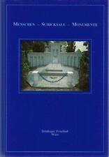 Menschen Schicksale Monumente * Döblinger Friedhof Wien * Kaindl Podbrecky 1990