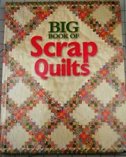 Big Book of Scrap Quilts Over 75 Quilt Patterns