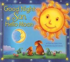 Good Night Sun, Hello Moon, Viola, Karen, Good Book