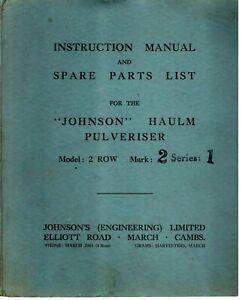 Johnson Haulm Pulveriser Mk2 2 Row Instruction Manual & Parts List 1964 9283E