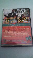 """DVD """"AMANECE QUE NO ES POCO"""" JOSE LUIS CUERDA ANTONIO RESINES COMO NUEVA"""