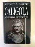 Caligola l'ambiguità di un tiranno di Antony Barrett