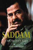 Saddam: The Secret Life, By Coughlin, Con,in Used but Acceptable condition