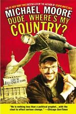 Dude, Where's My Country?, Michael Moore, 0446693790, Book, Very Good