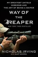 Way of the Reaper: My Greatest Untold Missions and the Art of Being a Sniper, Ir