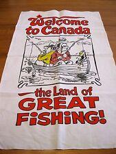 Vintage Unused Canada Humorous Fishing Trip Souvenir Kitchen Dish Tea Towel