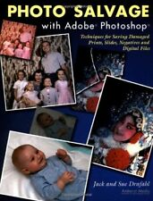 Photo Salvage with Adobe Photoshop: Techniques for