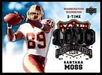 2006 UD 1000 YARD RECEIVING CLUB SANTANA MOSS WASHINGTON REDSKINS #1KRE-SM