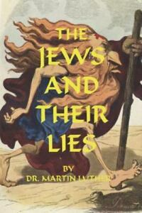 The Jews and Their Lies by Martin Luther - Paperback Book, Free Expedited Ship