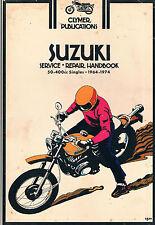1964 1965 1966 1967 1968 1969 1970-1974 SUZUKI 50-400cc Singles - Repair Manual