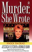 Knock 'em Dead: A Murder, She Wrote Mystery by Fletcher, Jessica, Bain, Donald
