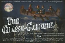 Advertising card (NOT true postcard)The Chasse-Galerie Toronto Canada 2015