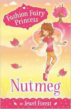 Nutmeg in Jewel Forest (Fashion Fairy Princess), New, Collins, Poppy Book